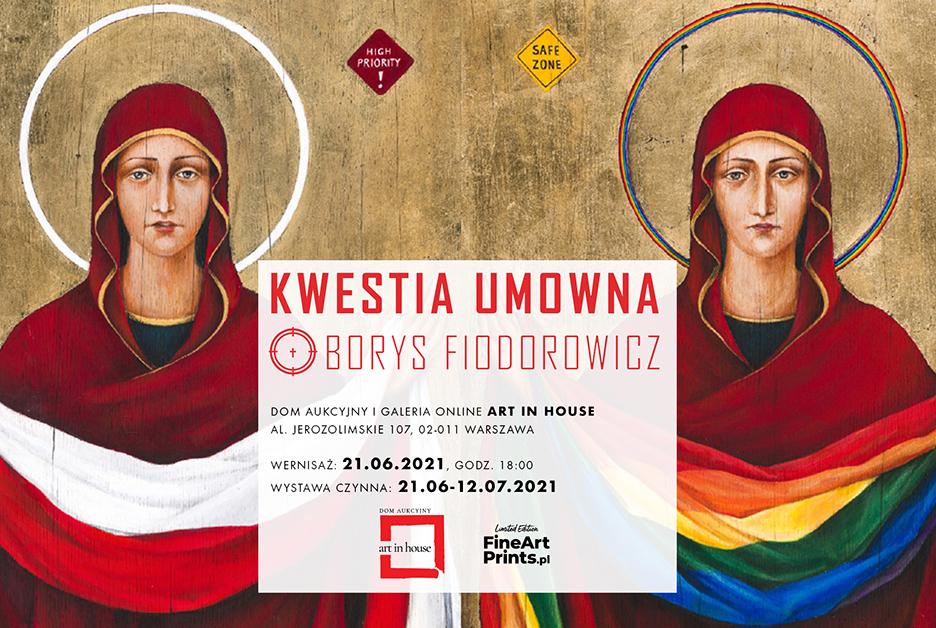 Wystawa w Art in House: Borys Fiodorowicz – Kwestia umowna