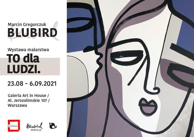"""Wystawa """"TO dla LUDZI"""" – Wywiad z Marcinem Gregorczukiem (Blubird)"""